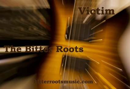 The Bitter Roots - Victim